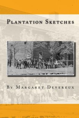 Plantation Sketches