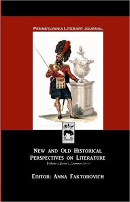 Pennsylvania Literary Journal: New and Old Historical Perspectives on Literature
