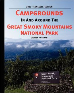 Campgrounds In And Around The Great Smoky Mountains National Park