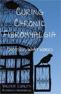 Curing Chronic Fibromyalgia: Choosing What Works