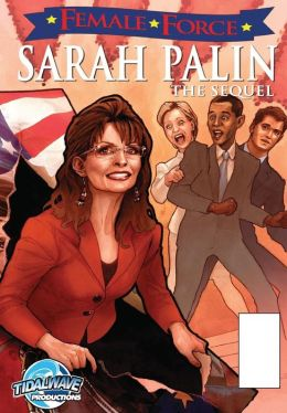 Female Force: Sarah Palin: The Sequel