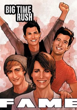 FAME: Big Time Rush: A Graphic Novel
