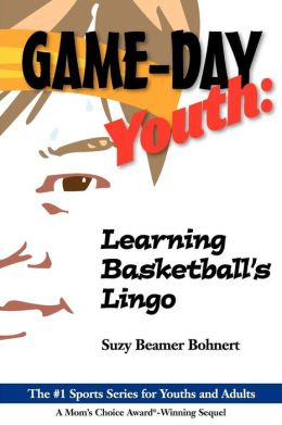 Game-Day Youth: Learning Basketball's Lingo