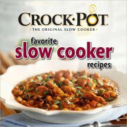 Crock-Pot Favorite Slow Cooker Recipes