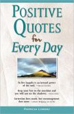 Book Cover Image. Title: Positive Quotes for Every Day, Author: Publications International Staff