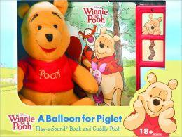 Winnie the Pooh: A Balloon for Piglet: Book, Box & Plush