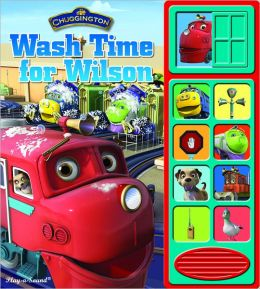 Wash Time for Wilson: Little Play A Sound (Chuggington Series)