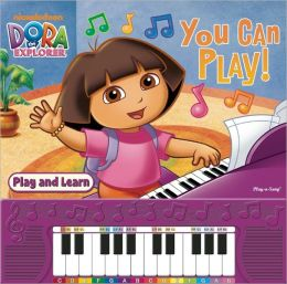 Nickelodeon Dora the Explorer: You Can Play (Piano Book)