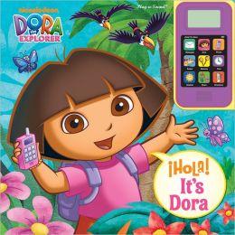 Dora Hola it's Dora Cell Phone