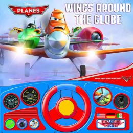 Disney: Planes: Wings Around the Globe: Steering Wheel Book