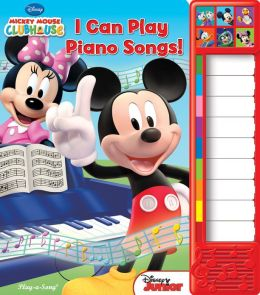 Mickey Mouse Clubhouse: I Can Play Piano Songs!: Piano Sound Book
