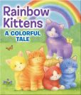 Book Cover Image. Title: Rainbow Kittens:  A Colorful Tale, Author: Virginia Graham