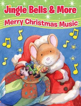 Jingle Bells and More: Merry Christmas Music