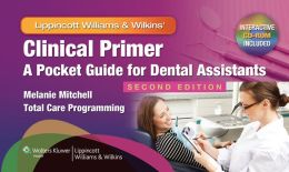 Clinical Primer: A Pocket Guide for Dental Assistants