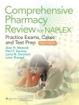 Book Cover Image. Title: Comprehensive Pharmacy Review for NAPLEX:  Practice Exams, Cases, and Test Prep, Author: Alan H. Mutnick