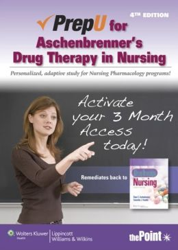 PrepU for Aschenbrenner's Drug Therapy in Nursing