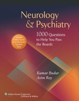 Neurology & Psychiatry: 1,000 Questions to Help You Pass the Boards