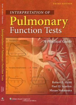 Interpretation of Pulmonary Function Tests: A Practical Guide