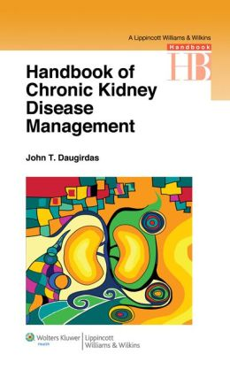 Handbook of Chronic Kidney Disease Management