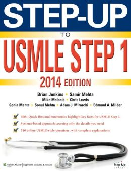 Step-Up to USMLE Step 1: The 2014 Edition