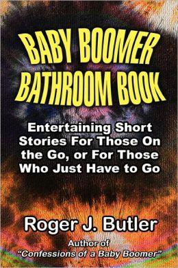Baby Boomer Bathroom Book