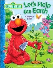 Let's Help the Earth (Sesame Street Series)