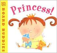 Princess! (Board Buddies Series)