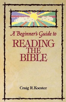 Beginners' Guide to Reading the Bible