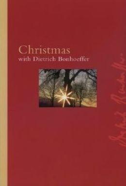 Christmas with Dietrich Bonhoeffer