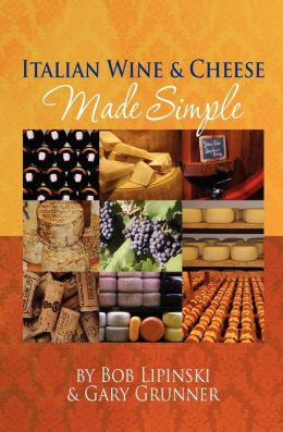 Italian Wine and Cheese Made Simple
