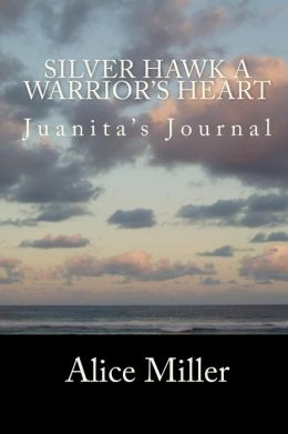 Silver Hawk A Warrior's Heart