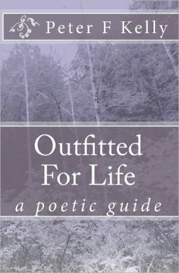 Outfitted for Life: A Poetic Guide