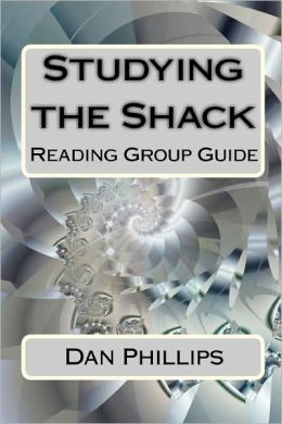 Studying the Shack: Reading Group Guide