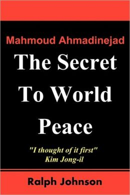 The Secret To World Peace