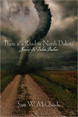 There Is A Road In North Dakota