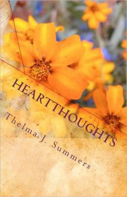 Heartthoughts: Tracing the Thread of God in the Fabric of Every Day