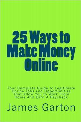 25 Ways To Make Money Online