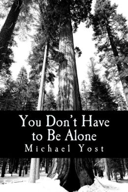 You Don't Have to Be Alone: Coping with the Ups and Downs of Bipolar Disorder