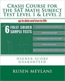 Crash Course For The Sat Math Subject Test Level 1 & Level 2