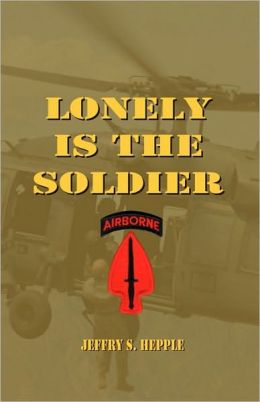 Lonely Is The Soldier