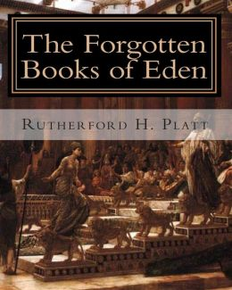 The Forgotten Books of Eden: Complete Edition