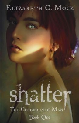 Shatter (Children of Man Series #1)