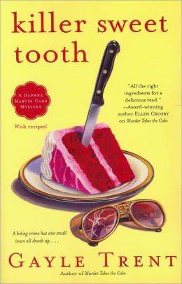 Killer Sweet Tooth (Daphne Martin Series #3)