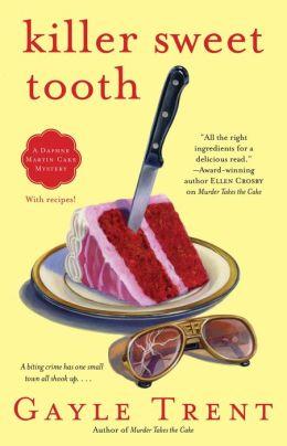 Killer Sweet Tooth (Daphne Martin Series #3)
