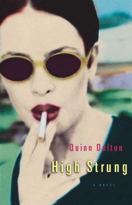 High Strung: A Novel
