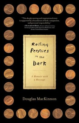 Rolling Pennies in the Dark: A Memoir with a Message