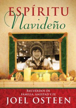 Espíritu Navideño (A Christmas Spirit): Recuerdos de familia, amistad y fe
