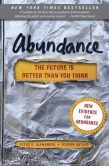 Book Cover Image. Title: Abundance:  The Future Is Better Than You Think, Author: Peter H. Diamandis