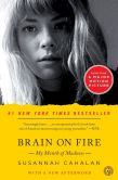 Book Cover Image. Title: Brain on Fire:  My Month of Madness, Author: Susannah Cahalan