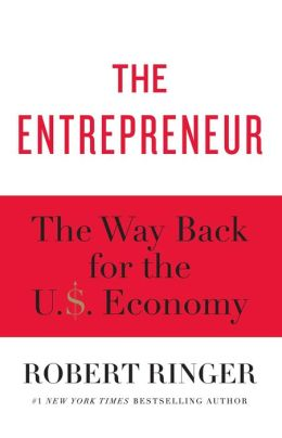 The Entrepreneur: The Way Back for the U.S. Economy